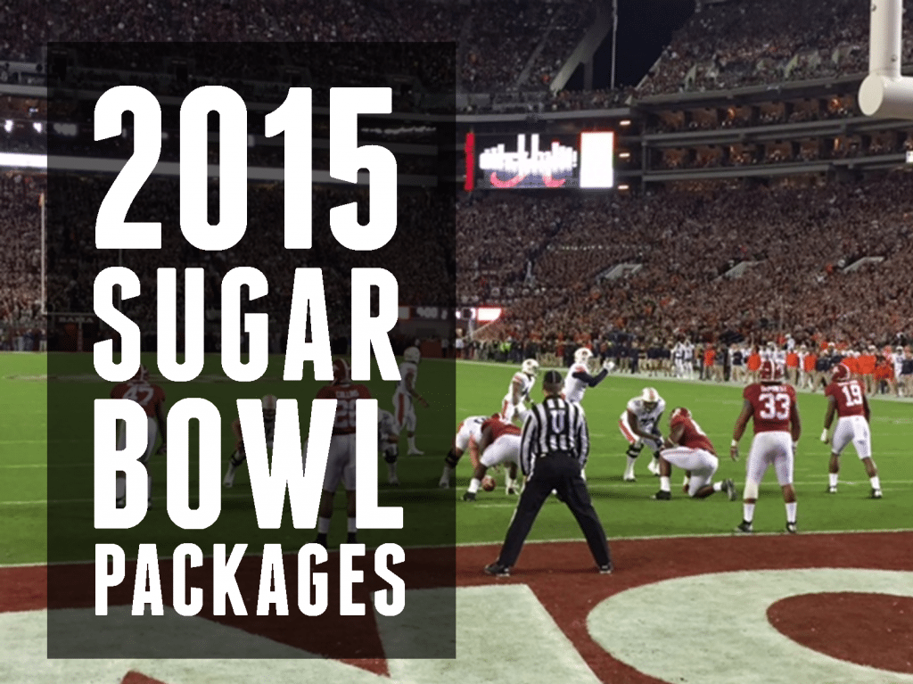 2015 Sugar Bowl Packages
