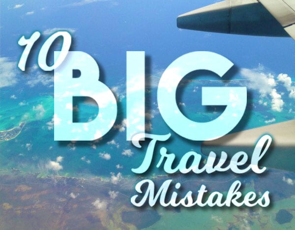 Travel-Mistakes