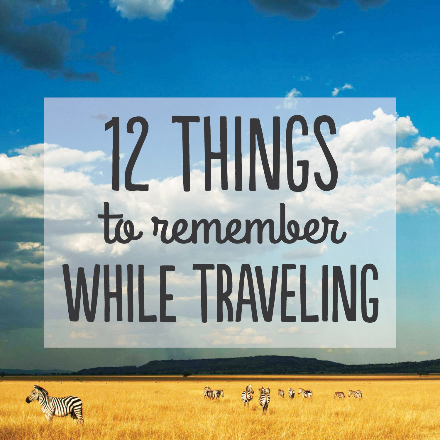 things-to-remember-while-traveling