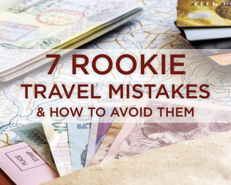 rookie-travel-mistakes