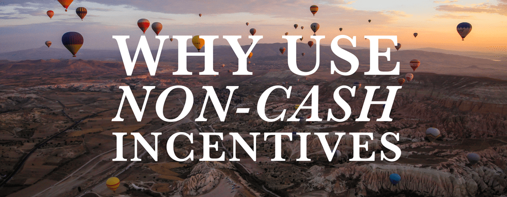 Why-Use-Non-Cash-Incentives
