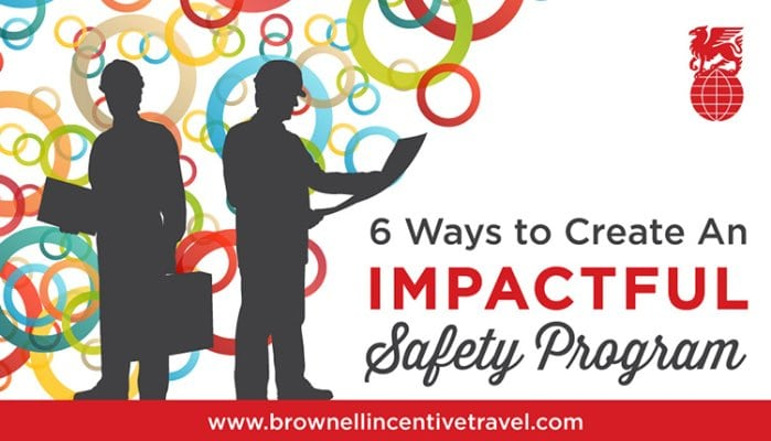 Six Ways To Create An Impactful Safety Incentive Program  Brownell