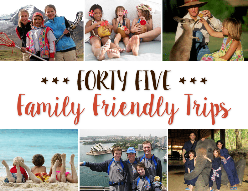 forty-five-family-friendly-trips